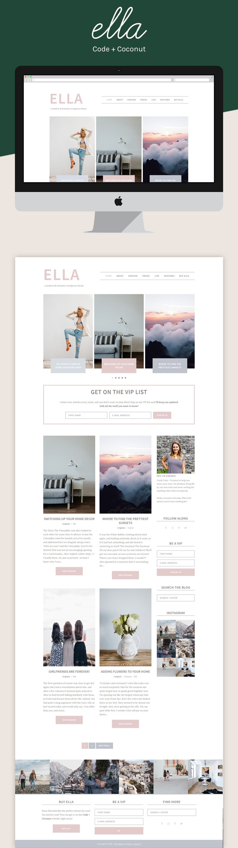 Looking for a modern and feminine WordPress theme? Ella is a clean and elegant theme for all types of bloggers! Whether you're a lifestyle, fashion, or travel blogger, Ella is the theme you've been looking for!