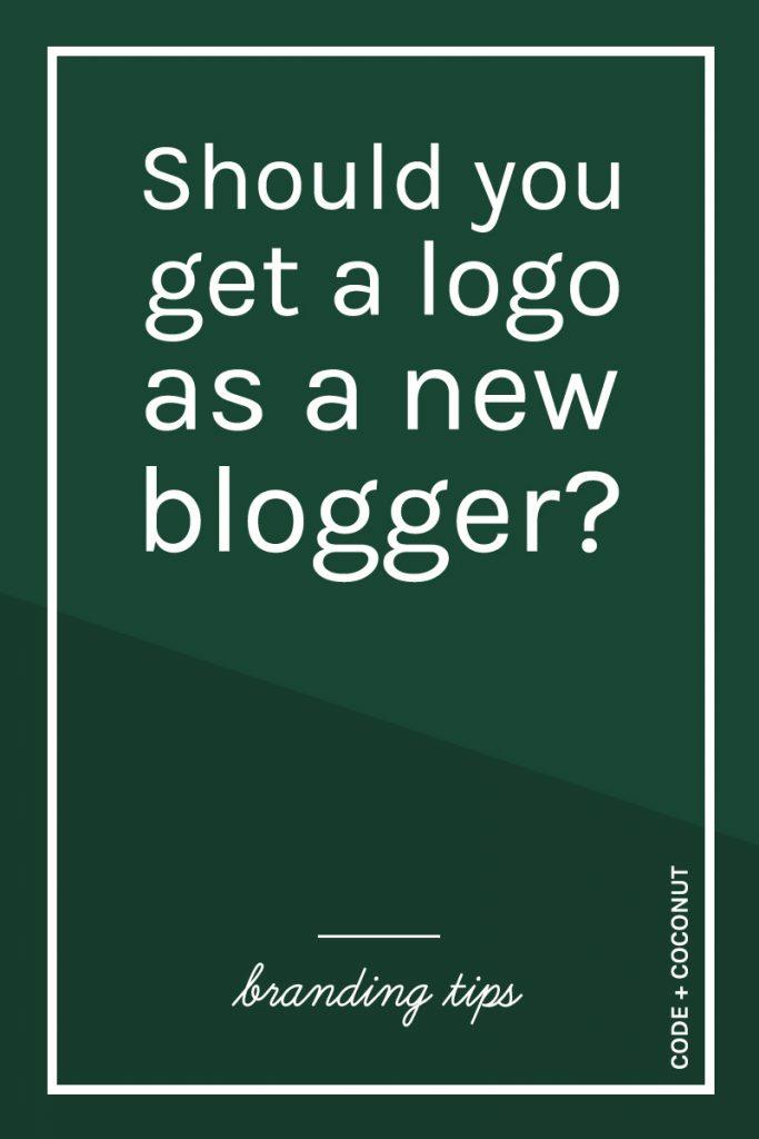Should You Get a Logo as a New Blogger?