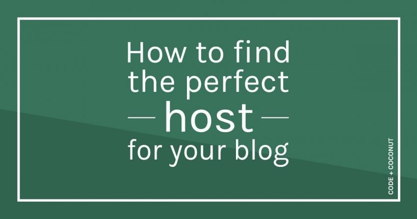 How to Find the Perfect Host for Your Blog